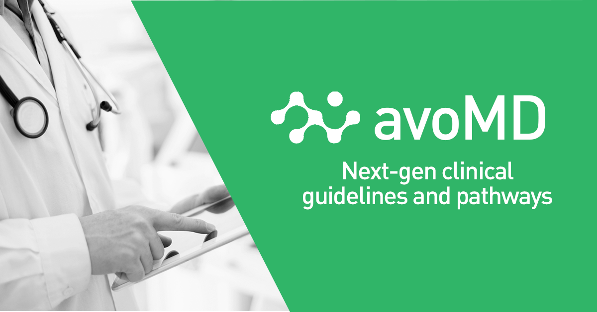 avoMD Brings Standardized Clinical Protocols at the Point of Care