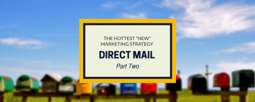 The 4 Components of a Winning Direct Mail Campaign